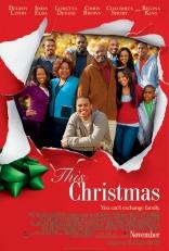 фильм Рождество This Christmas 2007