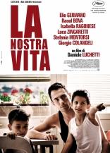 фильм Наша жизнь Nostra vita, La 2010