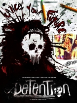 фильм Наказание* Detention 2011