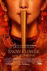 фильм Снежный цветок и заветный веер* Snow Flower and the Secret Fan 2011