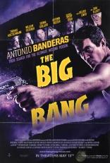 фильм Взрывная волна* Big Bang, The 2011
