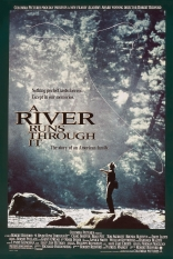 ����� � ����� ���� ���� River Runs Through It, A 1992