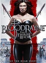 фильм Бладрейн: Третий рейх* Bloodrayne: The Third Reich 2011