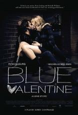 фильм Валентинка Blue Valentine 2010