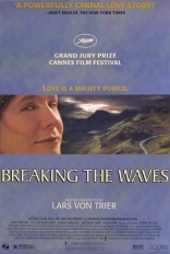 фильм Рассекая волны Breaking the Waves 1996