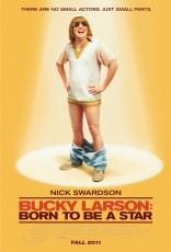 фильм Рожденный быть звездой* Bucky Larson: Born to Be a Star 2011