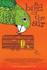 фильм Петля* Bird of the Air, A 2011