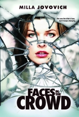 фильм Лица в толпе* Faces in the Crowd 2011