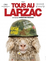 фильм Все в Ларзаке* Tous au Larzac 2011