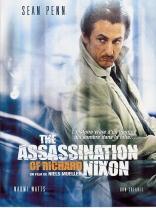фильм Убить президента: История одной американской мечты Assassination of Richard Nixon, The 2004