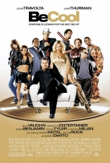 фильм Будь круче Be Cool 2005