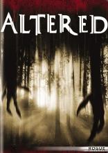 фильм Измененные* Altered 2006