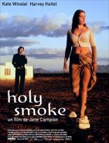 фильм Священный дым Holy Smoke 1999