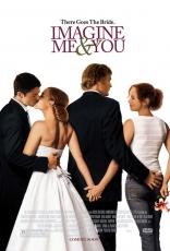 фильм Представь нас вместе Imagine Me & You 2005