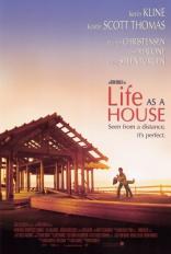фильм Жизнь как дом Life as a House 2001
