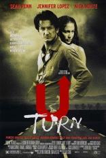 фильм Поворот U Turn 1997