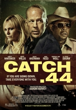 фильм Уловка 44 калибра* Catch .44 2011