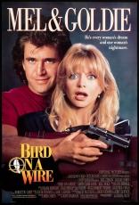 фильм Птичка на проводе Bird on a Wire 1990