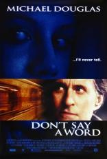 Не говори ни слова плакаты