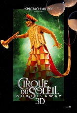 Cirque du Soleil: Сказочный мир плакаты