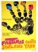 Фантомас против Скотланд-Ярда плакаты