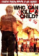 фильм Кто может убить ребенка?