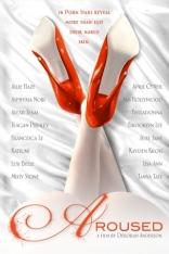 Aroused: Откровения лучших порномоделей плакаты
