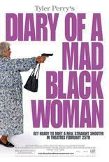 Дневник безумной черной женщины* плакаты