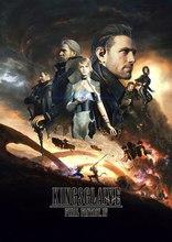 Кингсглейв: Последняя фантазия XV* плакаты