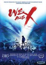 фильм We Are X