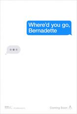 фильм Куда ты пропала, Бернадетт?