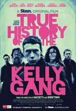 Подлинная история банды Келли плакаты