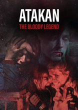 Атакан. Кровавая легенда плакаты