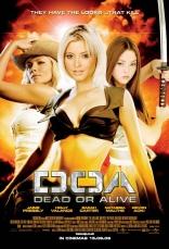 ДОА: Живым или мертвым плакаты