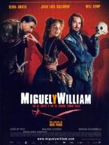 фильм Мигель и Уильям