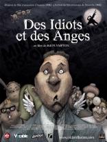 Идиоты и ангелы плакаты
