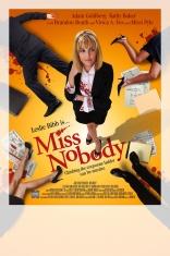 Мисс Никто плакаты