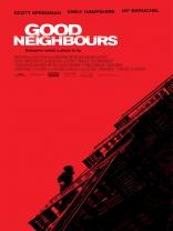 Хорошие соседи плакаты