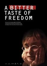 Горький вкус свободы плакаты