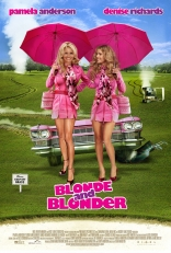 Блондинка и еще блондинистей - новый постер