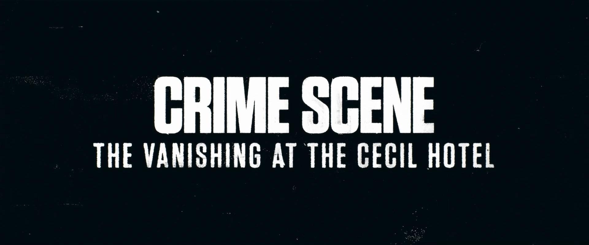 Место преступления: исчезновение в отеле Сесил Трейлер
